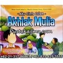 """Buku Aku Cinta Islam Akhlak Mulia"""