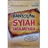"""""""Buku Banyolan syi'ah Imamiyah"""""""