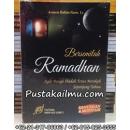 """""""Buku Bersemilah Ramadhan"""""""