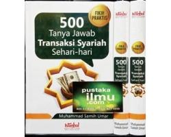 Buku 500 Tanya Jawab Transaksi Syariah Sehari-hari