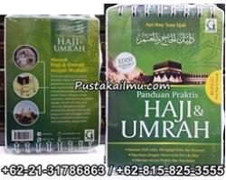 """""""Buku Panduan Praktis Manasik Haji dan Umrah"""""""