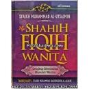 """""""Buku Shahih Fiqih Wanita, Lengkap Membahas Masalah Wanita"""""""