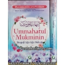 """""""Buku Ummahatul Mukminin, Biografi Istri-Istri Nabi"""""""
