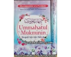 Buku Ummahatul Mukminin, Biografi Istri-Istri Nabi