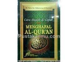 """""""Buku Cara Mudah dan Cepat Menghafal Al-Qur'an"""""""