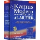 """Kamus Modern Indonesia-Arab Al-Mufied"""