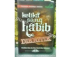 """""""Buku Ketika Sang Habib Di Kritik"""""""
