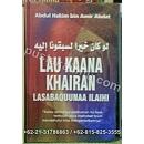 """Buku Lau Kaana Khairan Lasabaquunaa Ilaihi"""