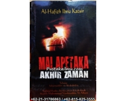 Buku Malapetaka Akhir Zaman, Ibnu Katsir