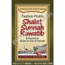 """Buku Panduan Praktis Shalat Sunnah Rawatib"""