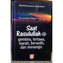 Buku Saat Rasulullah Gembira, Tertawa, Marah, Bersedih dan Menangis