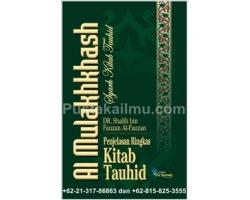"""""""Buku Al Mulakhkhash Syarh Kitab Tauhid"""""""