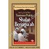 """Tuntunan Praktis Shalat Berjama'ah"""
