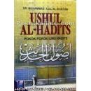 """""""Buku Ushul Al-Hadits, Pokok-Pokok Ilmu Hadits"""""""